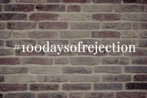 100 days of rejection